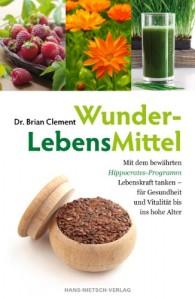 Dr. Brian Clemen - WunderLebensMittel
